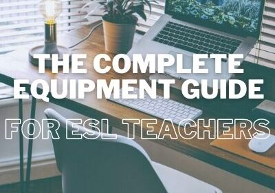 equipment needed to teach esl